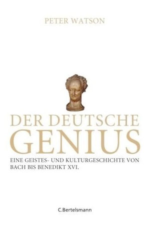 Peter Watson, Der deutsche Genius