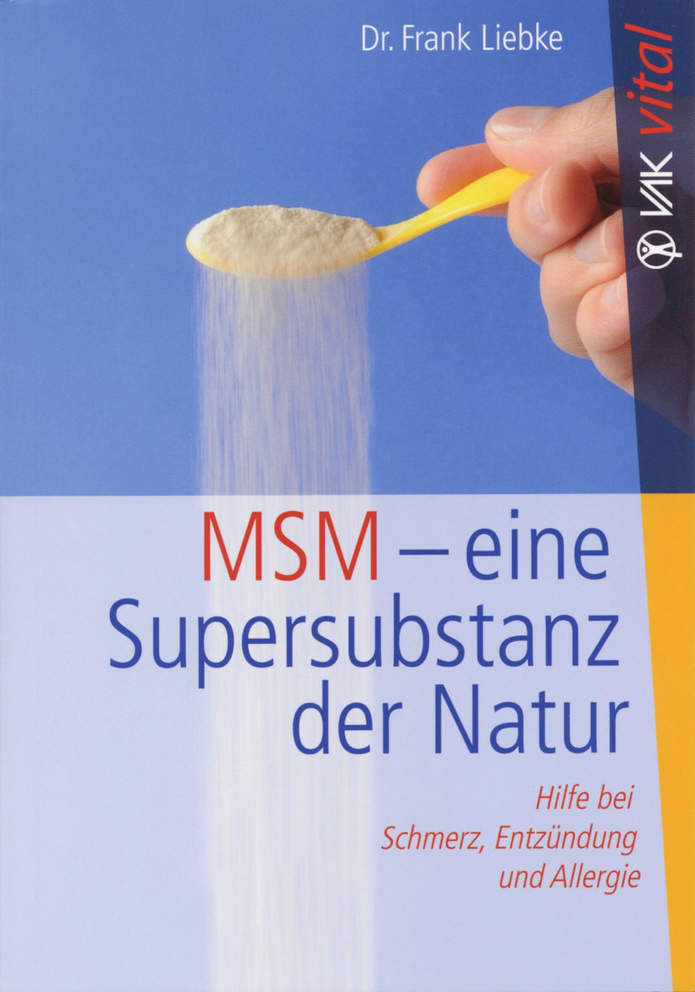 MSM – Eine Supersubstanz der Natur
